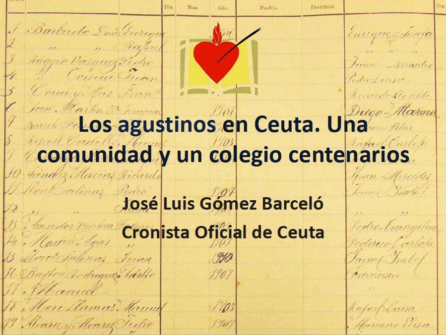 Los agustinos en Ceuta. Una comunidad y un colegio centenarios