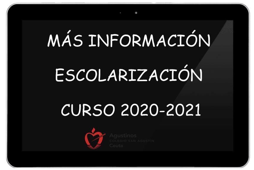 Más Información Escolarización Curso 2020-2021.