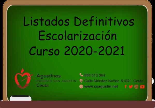 Listados Definitivos Escolarización Curso 2020-2021.