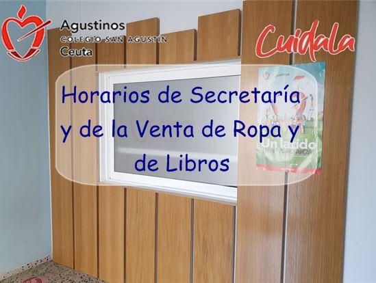 Horarios de Secretaría y de Venta de Ropa y de Libros.